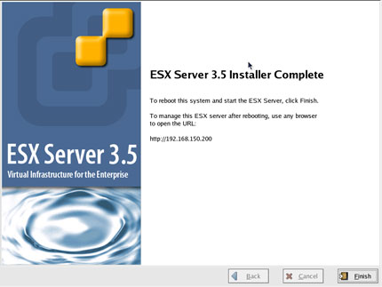 Step 20: ESX Server 3.5 Installer Complete