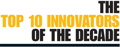 Innovators of the Decade