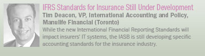 IFRS Standards for Insurance Still Under Development