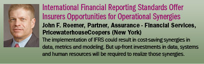 International Financial Reporting Standards Offer Insurers Opportunities for Operational Synergies