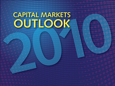 WS&T's Capital Markets Outlook 2010