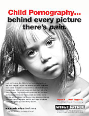 WiredPatrol.org child pornography awareness poster -- ''Child Pornography ... Behind every picture there's pain. -- small version