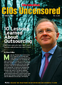CIOs Uncensored (For CIOs By CIOs) -- 10 Lessons Learned About Outsourcing