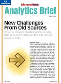 Analytics Brief -- New Challenges From Old Soources