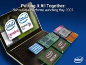 Santa Rosa is the next-generation Centrino notebook platform.