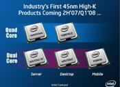 Harpertown and Yorkfield will be Intel's first 45-nm quads. (65-nm quad cores are already shipping.)