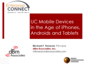 Slideshow: Perspectives on UC Mobile Devices
