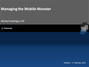 Slideshow: Managing the Mobile Monster