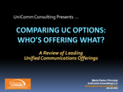 Slideshow: Comparing UC Options